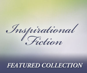 Inspirational Fiction Featured Collection