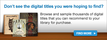 Don't see the titles you were hoping to find? Find More
