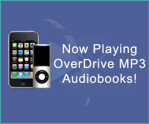 Now Playing OverDRive MP3 Audiobooks