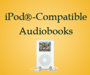 iPod®-compatible Audiobooks