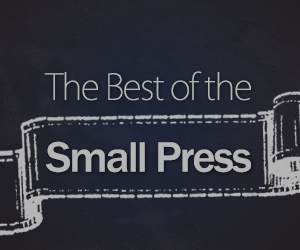The Best of the Small Press