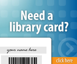 Need A Library Card?
